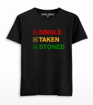 Single taken stoned t shirt