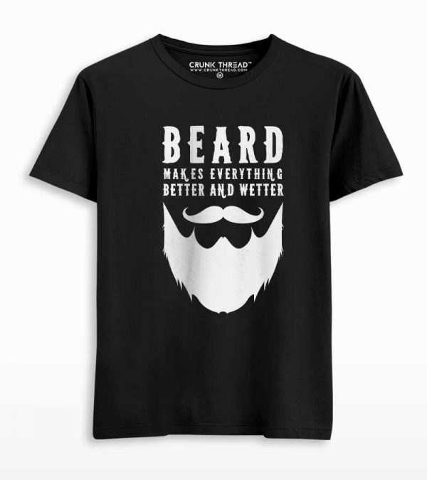 Beard Makes Everything Better Men's Printed T-shirt