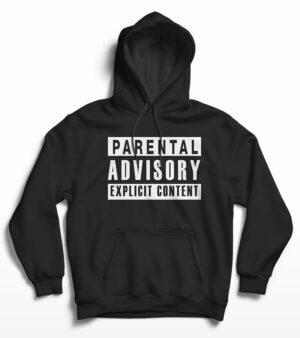 Parental advisory expicit content hoodie