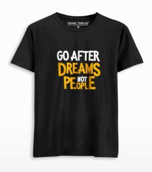 go after dreams not people