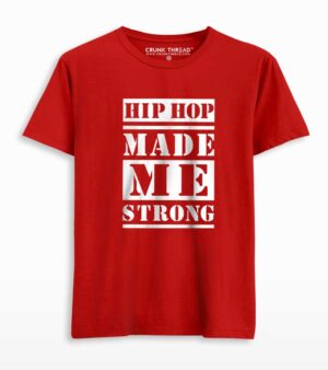 Hip Hop Made Me Strong