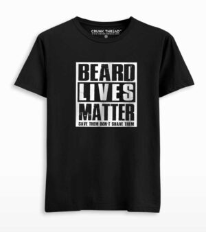 Beard lives matter T-shirt