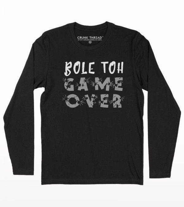 Bole toh game over full sleeve T-shirt