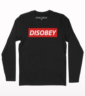 Disobey Full sleeve T-shirt