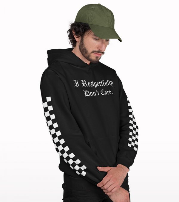 I Respectfully Don't Care Front & Sleeves Printed Hoodie