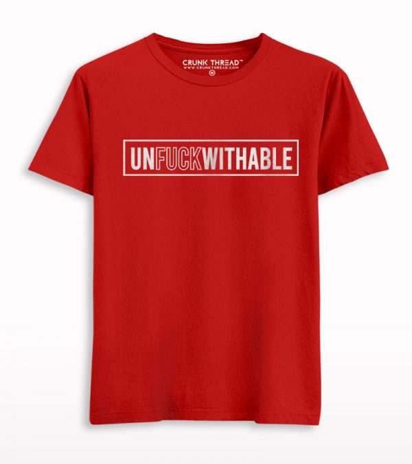 Unfuckwithable Printed T-shirt
