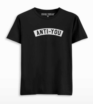 Anti You T-shirt