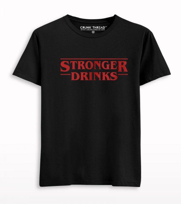 Stronger Drinks T-shirt