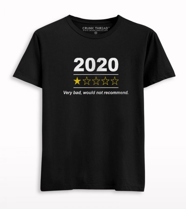 2020 one-star rating very bad would not recommend T-shirt