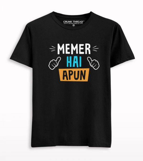 Memer Hai Apun Half Sleeves T-shirt
